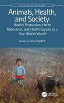 obrázek zboží Animals, Health, and Society Health Promotion, Harm Reduction, and Health Equity in a One Health World