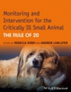 obrázek zboží Monitoring and Intervention for the Critically Ill Smal Animal the Rule of 20
