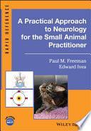 obrázek zboží A Practical Approach to Neurology for the Small Animal Practitioner (Rapid Reference) 1st Edition